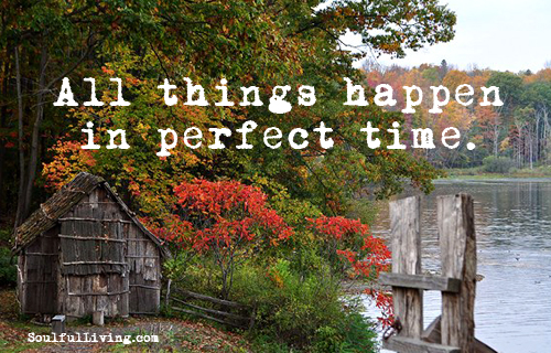 Everything happens in perfect time