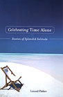 Celebrating Time Alone by Lionel Fisher
