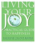 Living Your Joy by Suzanne Falter-Barns