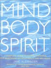 Mind Body Spirit by Jane Alexander