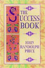 The Success Book by John Randolph Price