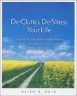 Declutter, Destress Your Life by Helen D. Volk
