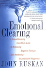 Emotional Clearing by John Ruskan