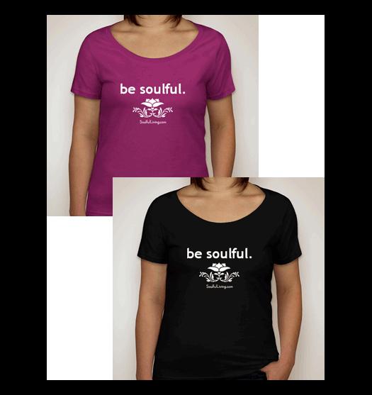 Be Soulful Crowdfunding T-Shirt