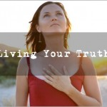 Living Your Truth