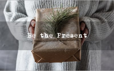 Be the Present